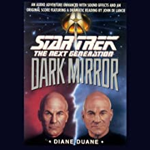 Star Trek, The Next Generation: The Dark Mirror (Adapted)  by Diane Duane Narrated by John De Lancie