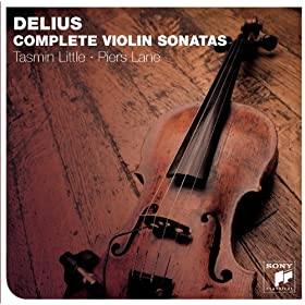Delius: The Complete Violin Sonatas