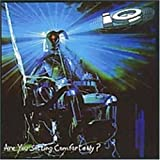 Are You Sitting Comfortably by Iq [Music CD]