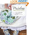A Priceless Wedding: Crafting a Meani...
