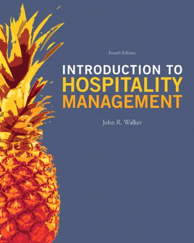 John R. Walker - Introduction to Hospitality Management (4th Edition)