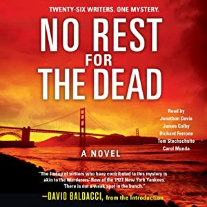 No Rest for the Dead | [David Baldacci (introduction), Laurie H. Armstrong, Sandra Brown, Jeffery Deaver, Robert Dugoni, Brian Gruley, J. A. Jance]