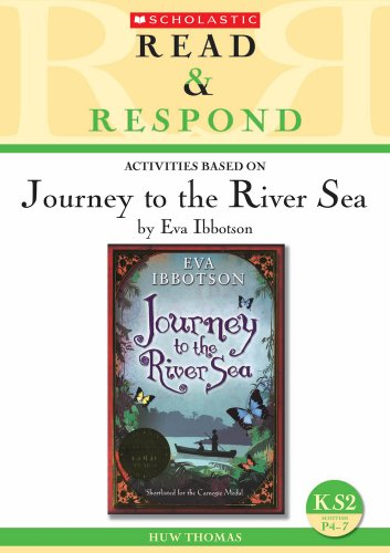 Journey to the River Sea (Read & Respond)