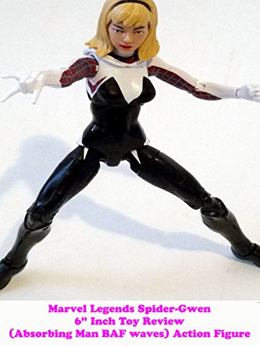 "Marvel Legends SPIDER-GWEN 6"" inch Toy Review (Absorbing Man BAF series) action figure on Amazon Prime Video UK"
