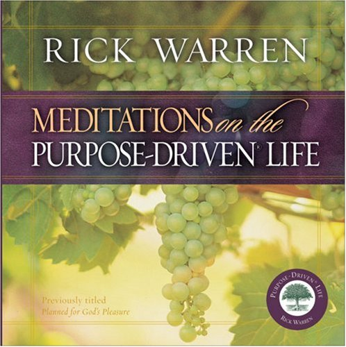 Meditations on the Purpose Driven Life