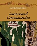 Contemporary Issues in Interpersonal Communication [Paperback] [2004] Mark P. Orbe, Carol J. Bruess