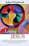 Living Jesus (0281060401) by Pritchard, John