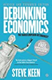 img - for Debunking Economics - Revised and Expanded Edition: The Naked Emperor Dethroned? book / textbook / text book
