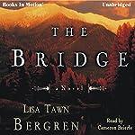 The Bridge | Lisa Tawn Bergren