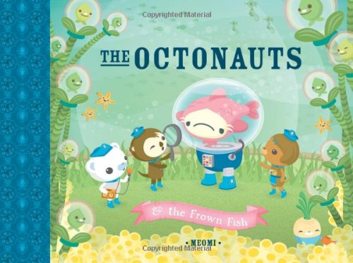 The Octonauts & the Frown Fish. Meomi