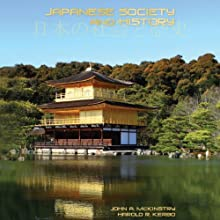Japanese Society and History (       UNABRIDGED) by Harold Kerbo, John McKinstry Narrated by Eva Wilhelm