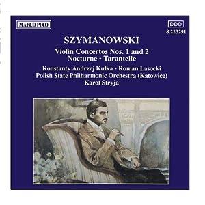 SZYMANOWSKI : Violin Concertos Nos. 1 and 2