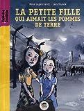 la petite fille qui aimait les pommes de terre (édition 2011)
