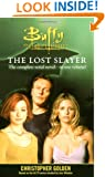 The Lost Slayer Bind-Up (Buffy the Vampire Slayer (Pocket Paperback Unnumbered))