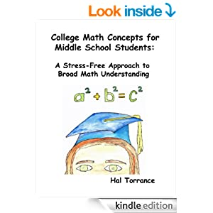 College Math Concepts For Middle School Students: A Stress-Free Approach To Broad Math Understanding