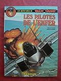 """Afficher """"Les Aventures de Buck Danny n° 42<br /> Les pilotes de l'enfer"""""""
