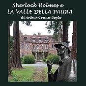 Sherlock Holmes e la valle della paura [Sherlock Holmes and the Valley of Fear] | [Arthur Conan Doyle]