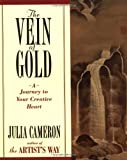 img - for The Vein of Gold: A Journey to Your Creative Heart book / textbook / text book