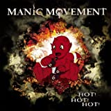 Hot Hot Hot by Manic Movement