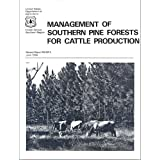 Management of Southern Pine Forests for Cattle Production