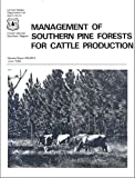 img - for Management of Southern Pine Forests for Cattle Production book / textbook / text book