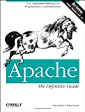 img - for Apache: The Definitive Guide (3rd Edition) book / textbook / text book