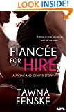 Fiancée for Hire (Entangled Lovestruck) (Front and Center series Book 2)