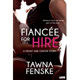 Fianc�e for Hire (A Front and Center Novel) (Entangled Lovestruck) ~ Tawna Fenske