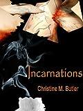 Incarnations (The Awakening Trilogy Book 3)