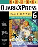 Real World QuarkXPress 6 (0321199596) by Blatner, David