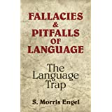 Fallacies and Pitfalls of Language: The Language Trap (Dover Language Guides)