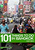 101 Things To Do In Bangkok, Thailand