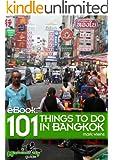 101 Things To Do In Bangkok, Thailand