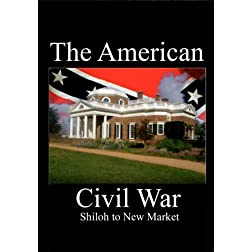 The American Civil War - Shiloh to New Market