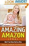 Amazing Amazon (FBA) - Work From Home...