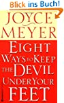 Eight Ways to Keep the Devil Under Yo...