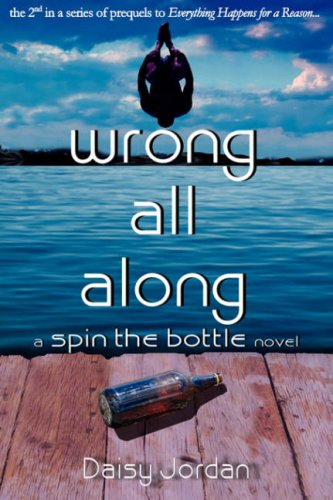 Wrong All Along: A Spin the Bottle Novel