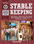 Stablekeeping: A Visual Guide to Safe...