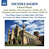 St Albans Abbey Girls Choir Mendelssohn: Choral Music (St Albans Abbey Girls Choir; Lay Clerks of St Albans Cathedral Choir; Peter Holder; Tom Winpenny) (Naxos: 8572836)