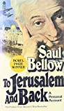 To Jerusalem and Back: A Personal Account (0380016761) by Bellow, Saul