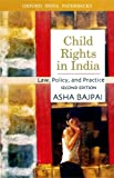 img - for Child Rights in India: Law, Policy, and Practice (Oxford India Paperbacks) book / textbook / text book
