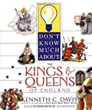 Don't Know Much About the Kings and Queens of England (0060286113) by Davis, Kenneth C.