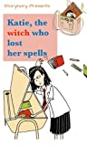 img - for Katie, the witch who lost her spells (Katie, the ordinary witch) book / textbook / text book