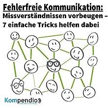 Fehlerfreie Kommunikation: Missverständnissen vorbeugen - 7 einfache Tricks helfen dabei Hörbuch von Alessandro Dallmann Gesprochen von: Michael Freio Haas