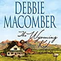 The Wyoming Kid (       UNABRIDGED) by Debbie Macomber Narrated by Ian August