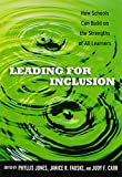 img - for Leading for Inclusion: How Schools Can Build on the Strengths of All Learners book / textbook / text book