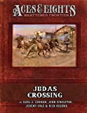 img - for Aces & Eights: Judas Crossing book / textbook / text book