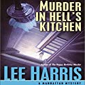 Murder in Hell's Kitchen: Manhattan Mysteries, Book 1 Audiobook by Lee Harris Narrated by Toni Orans