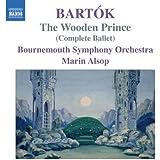 Bartok : Le Prince de bois (Ballet intégral)