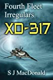 img - for XD:317 (Fourth Fleet Irregulars) book / textbook / text book
